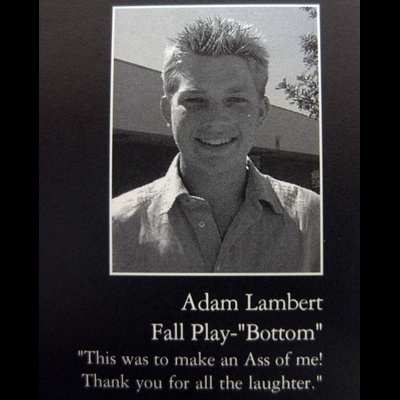 Adam Lambert was in a Bottom in high school