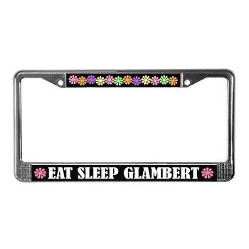 Eat Sleep Glambert License Plate Frame