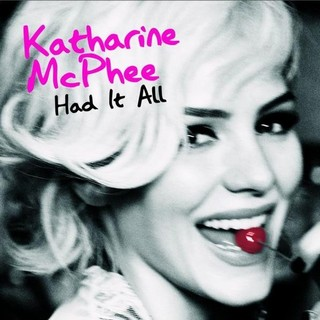 Katharine McPhee -- Had it All