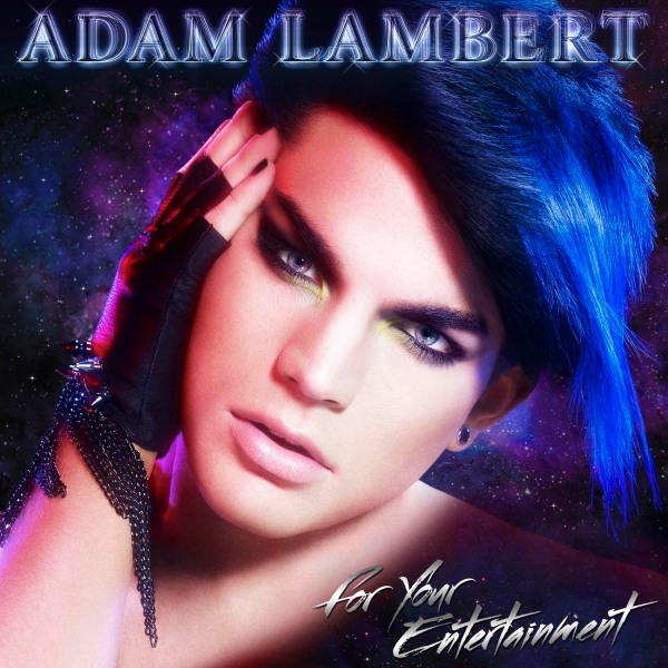 Adam Lambert For Your Entertainment Album Cover